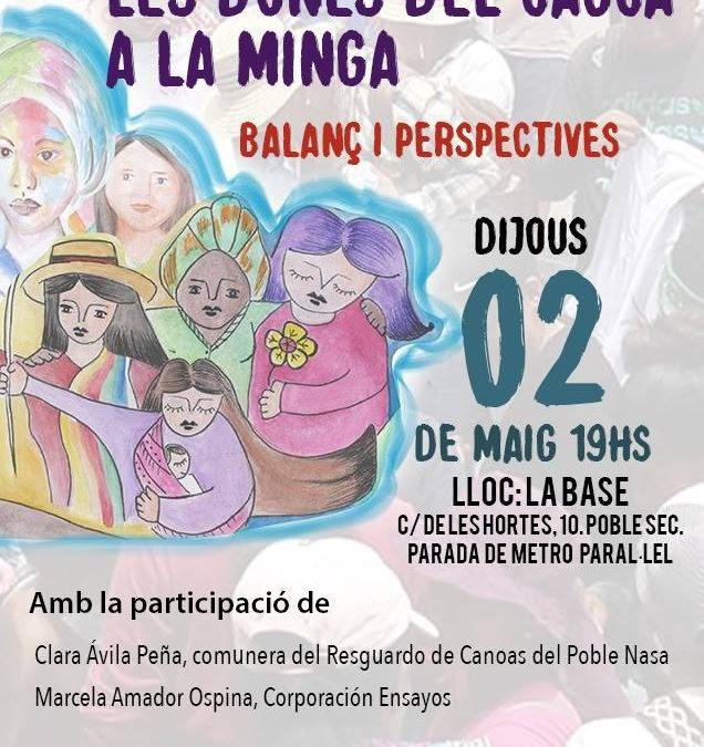 02/05/19 XERRADA: Les dones del Cauca a la Minga: balanç i perspectives